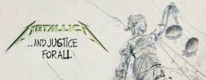 """Anécdotas imprecisas sobre el rock and roll: Treinta años de """"And Justice For All"""" de Metallica"""