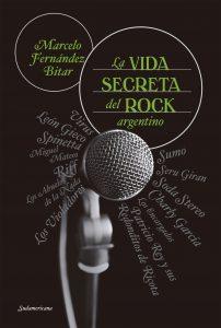 """""""La vida secreta del rock argentino"""", el libro que expone la otra cara de nuestra música"""
