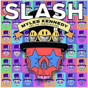 Slash (ft. Myles Kennedy and the Conspirators) – Living the Dream
